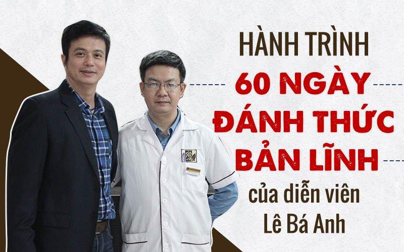 Diễn viên Lê Bá Anh lấy lại phong độ tuổi trung niên nhờ bài thuốc trị mãn kinh nam dành cho nam