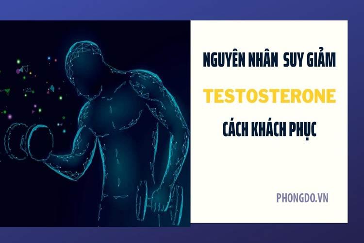 nam giới cũng có thể bị suy giảm testosterone khi cơ thể mắc phải 5 vấn đề sau